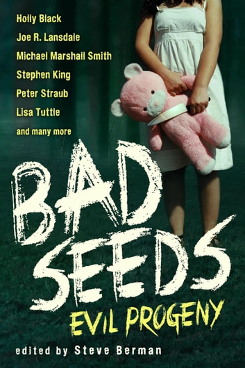 Bad Seeds: Evil Progeny ebook by Steve Berman