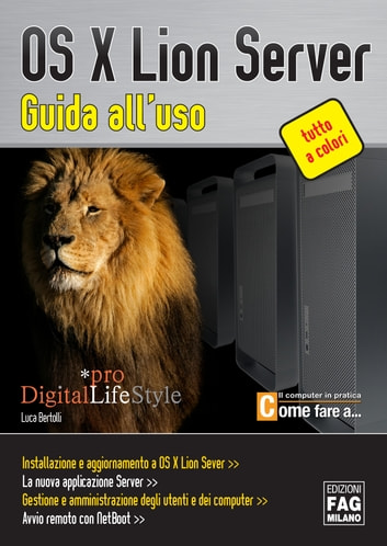 OS X Lion Server - Guida all'uso ebook by Luca Bertolli