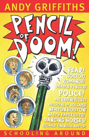 Pencil of Doom!: Schooling Around 2 ebook by Andy Griffiths