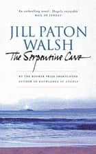 The Serpentine Cave ebook by Jill Paton Walsh