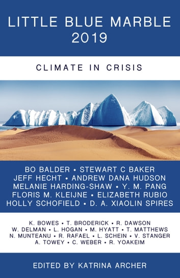 Little Blue Marble 2019 - Climate in Crisis ebook by Katrina Archer