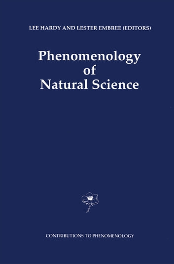 Phenomenology of Natural Science ebook by