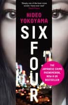 Six Four ebook by Hideo Yokoyama, Jonathan Lloyd-Davies