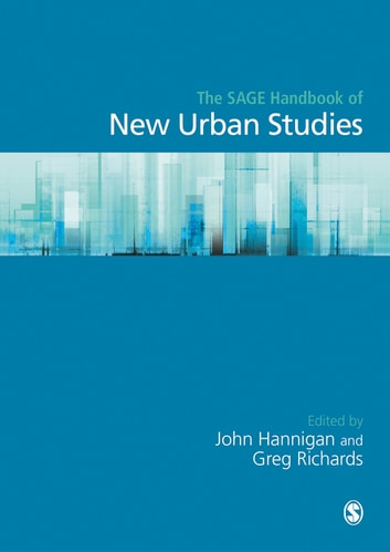 The SAGE Handbook of New Urban Studies ebook by