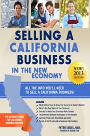 Selling a California Business in the New Economy ebook by Peter Siegel, MBA