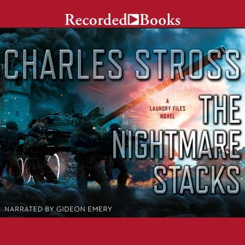 The Nightmare Stacks audiobook by Charles Stross