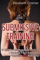 Submissive Training ebook by Elizabeth Cramer