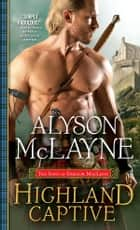Highland Captive ebook by Alyson McLayne