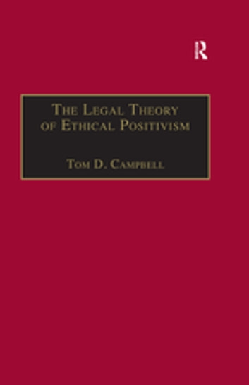 The legal theory of ethical positivism ebook by tom d campbell the legal theory of ethical positivism ebook by tom d campbell fandeluxe Gallery