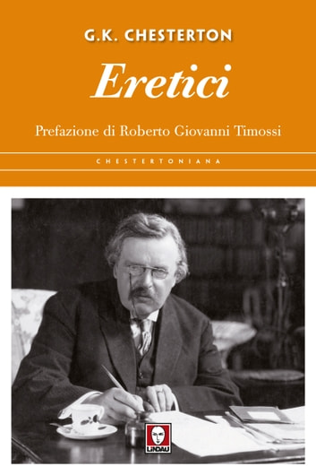 Eretici ebook by Gilbert Keith Chesterton,Roberto Giovanni Timossi