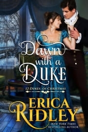 Dawn with a Duke - A Regency Christmas Romance ebook by
