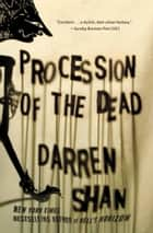 Procession of the Dead ebook by Darren Shan
