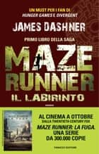 Il labirinto Ebook di James Dashner, Annalisa Di Liddo