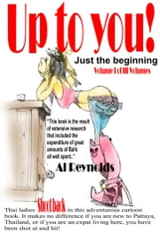 Up to you! - Vol 1 - Just the beginning ebook by Al Reynolds
