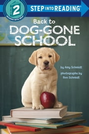 Back to Dog-Gone School ebook by Amy Schmidt,Ron Schmidt