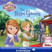Sofia the First: The Royal Games - A Disney Read-Along ebook by Catherine Hapka, Disney Books