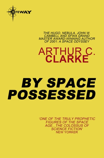 By Space Possessed ebook by Sir Arthur C. Clarke