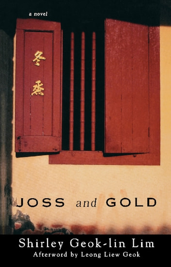 Joss and Gold ebook by Shirley Geok-lin Lim,Leong Liew Geok