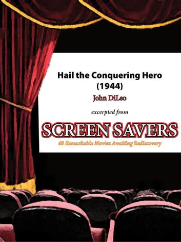 Hail the Conquering Hero (1944) ebook by John DiLeo