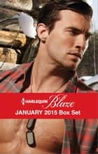 Harlequin Blaze January 2015 Box Set - An Anthology ebook by Kate Hoffmann, Kelli Ireland, Serena Bell,...