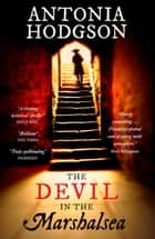 The Devil in the Marshalsea - Thomas Hawkins Book 1 ebook by