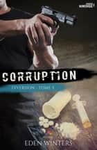 Corruption - Diversion, T3 ebook by Loriane Béhin, Eden Winters