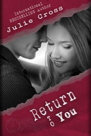 Return to You - Letters to Nowhere, #3 ebook by Julie Cross