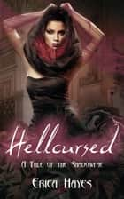 Hellcursed ebook by Erica Hayes