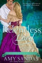 Relentless Lord - Regency Rogues, #4 ebook by