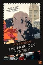 The Norfolk Mystery (The County Guides) ebook by Ian Sansom