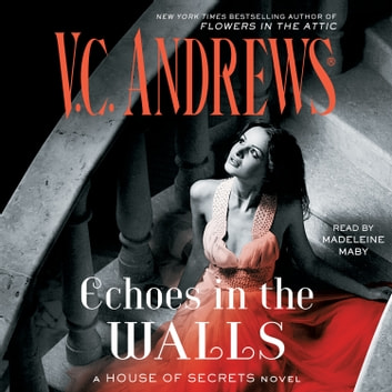 Echoes In The Walls Audiobook By Vc Andrews 9781508261421