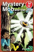 Mystery Mob and the UFO ebook by Roger Hurn