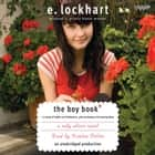 The Boy Book - A Study of Habits and Behaviors, Plus Techniques for Taming Them audiobook by E. Lockhart