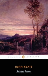 John Keats: Selected Poems - Selected Poems ebook by John Keats,John Barnard