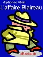 L'Affaire Blaireau ebook by Alphonse Allais
