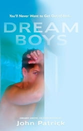 Dream Boys ebook by John Patrick