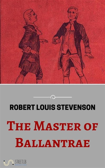 The Master of Ballantrae ebook by Robert Louis Stevenson
