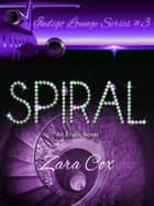 Spiral - The Indigo Lounge Series, #3 ebook by Zara Cox
