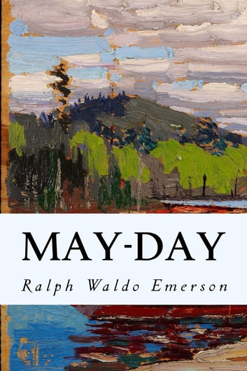 May-Day ebook by Ralph Waldo Emerson