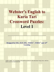 Webster's English to Kuria Tari Crossword Puzzles: Level 1 ebook by ICON Group International