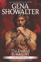 The Darkest Torment - A spellbinding paranormal romance novel ebook by