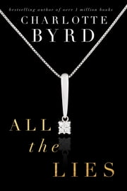 All the Lies ebook by Charlotte Byrd