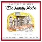 The Family Radio audiobook by
