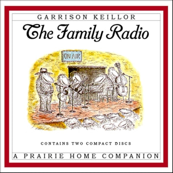 The Family Radio audiobook by Garrison Keillor