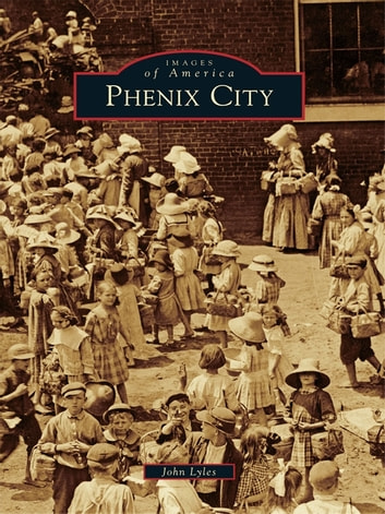 Phenix City ebook by John Lyles