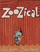 ZooZical eBook by Judy Sierra, Marc Brown