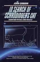 In Search of Schrodinger's Cat ebook by John Gribbin