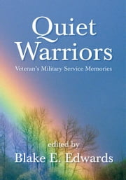 Quiet Warriors ebook by Blake E. Edwards
