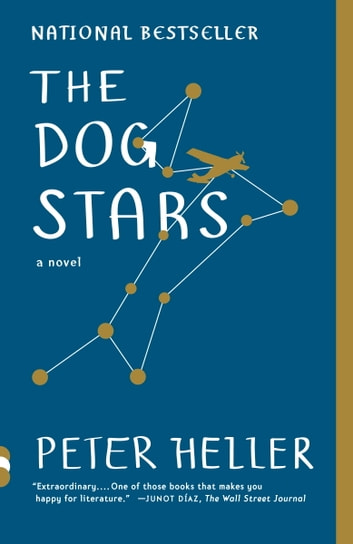 The Dog Stars ebook by Peter Heller