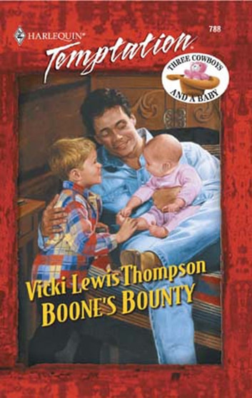 Boone's Bounty (Mills & Boon Temptation) ebook by Vicki Lewis Thompson
